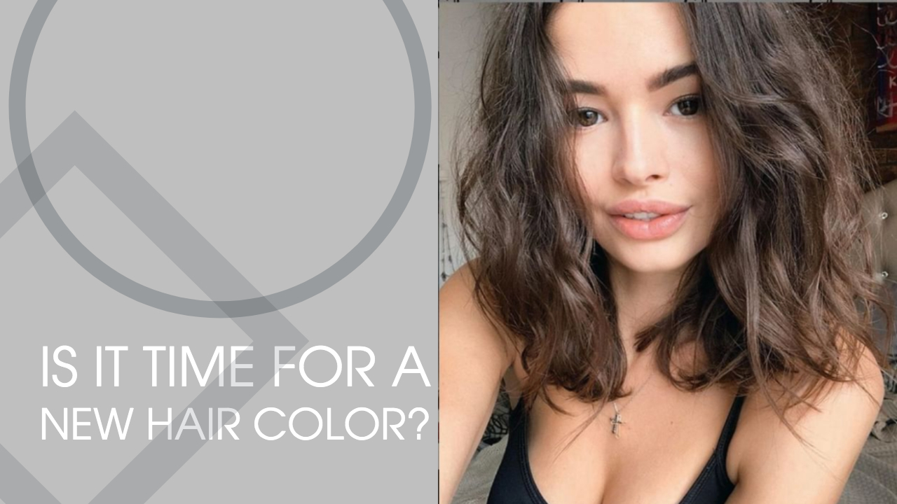 Is it time for a new hair color?